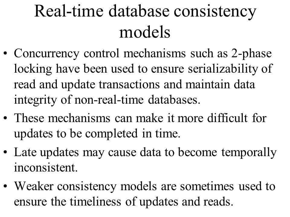 Real-time database consistency models