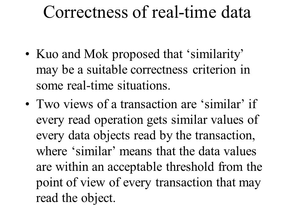 Correctness of real-time data