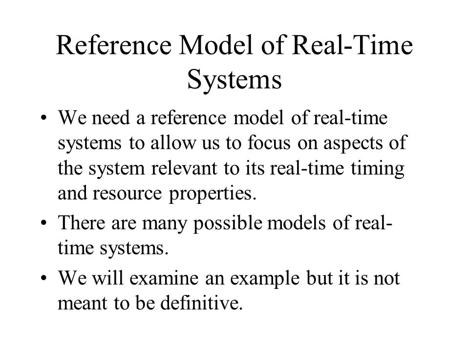 Reference Model of Real-Time Systems