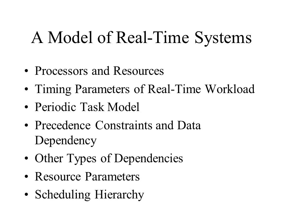A Model of Real-Time Systems