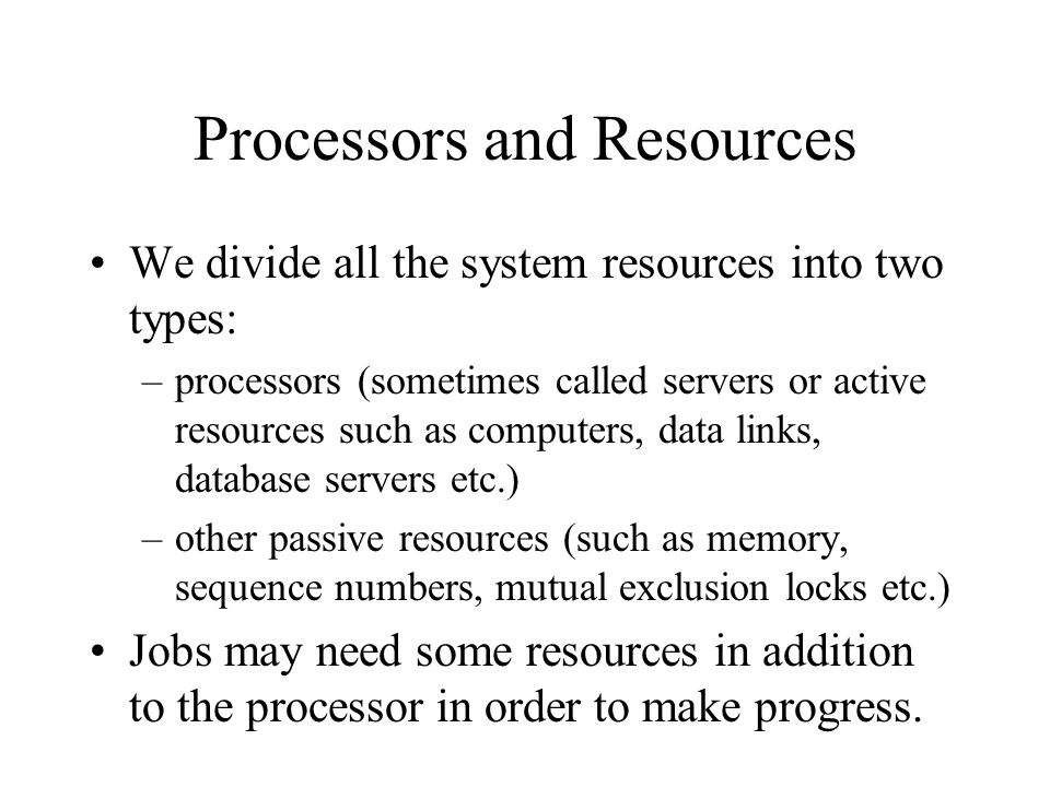 Processors and Resources