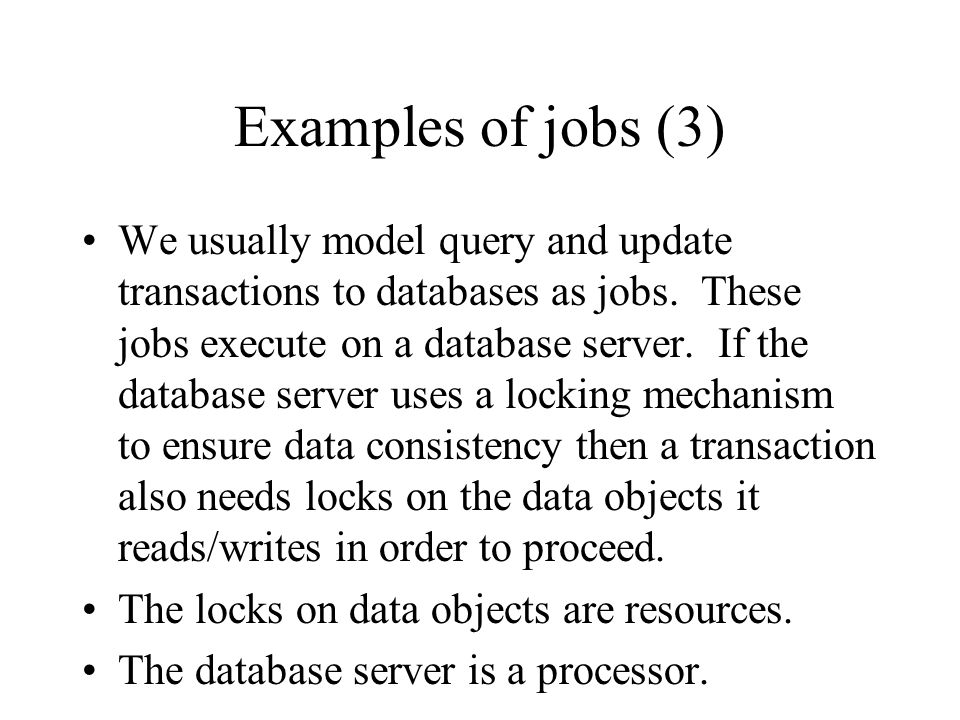 Examples of jobs (3)