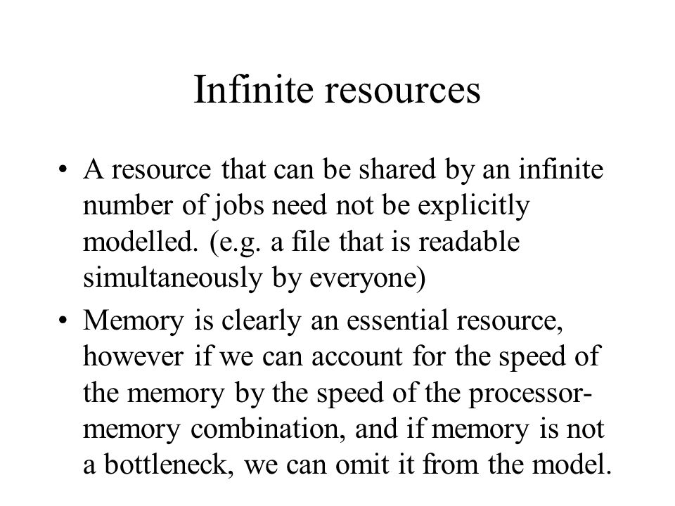 Infinite resources