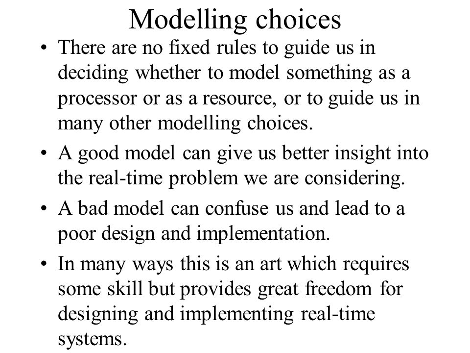 Modelling choices