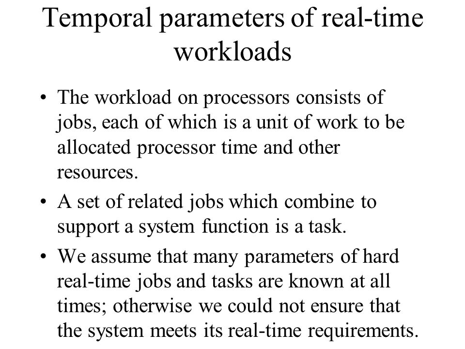 Temporal parameters of real-time workloads