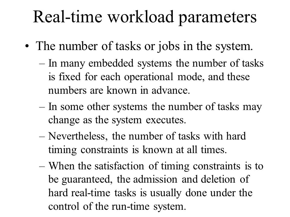 Real-time workload parameters