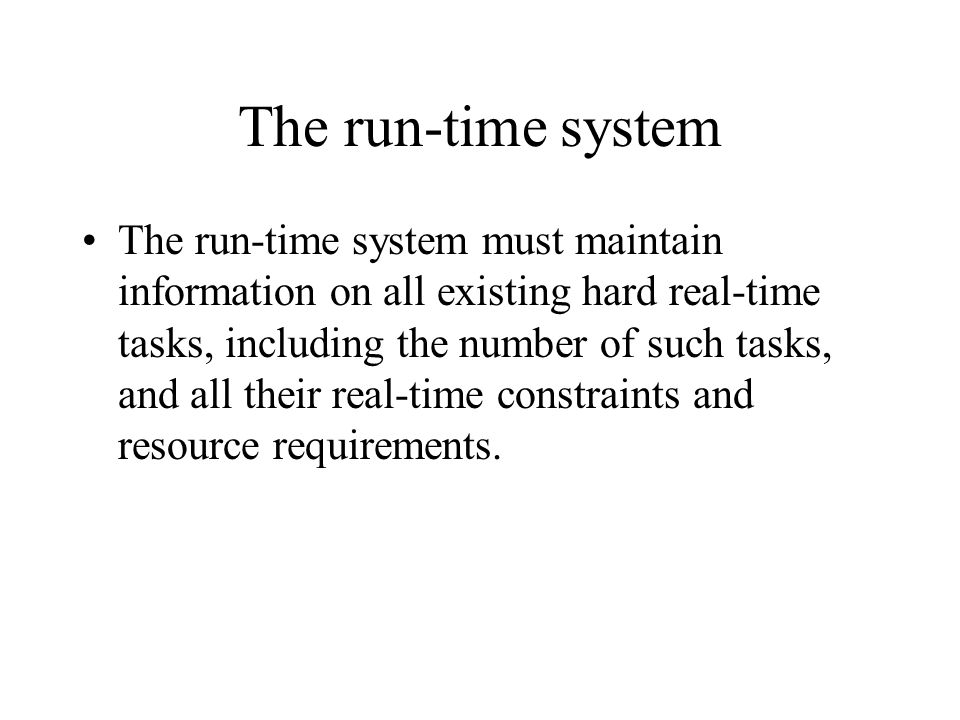The run-time system
