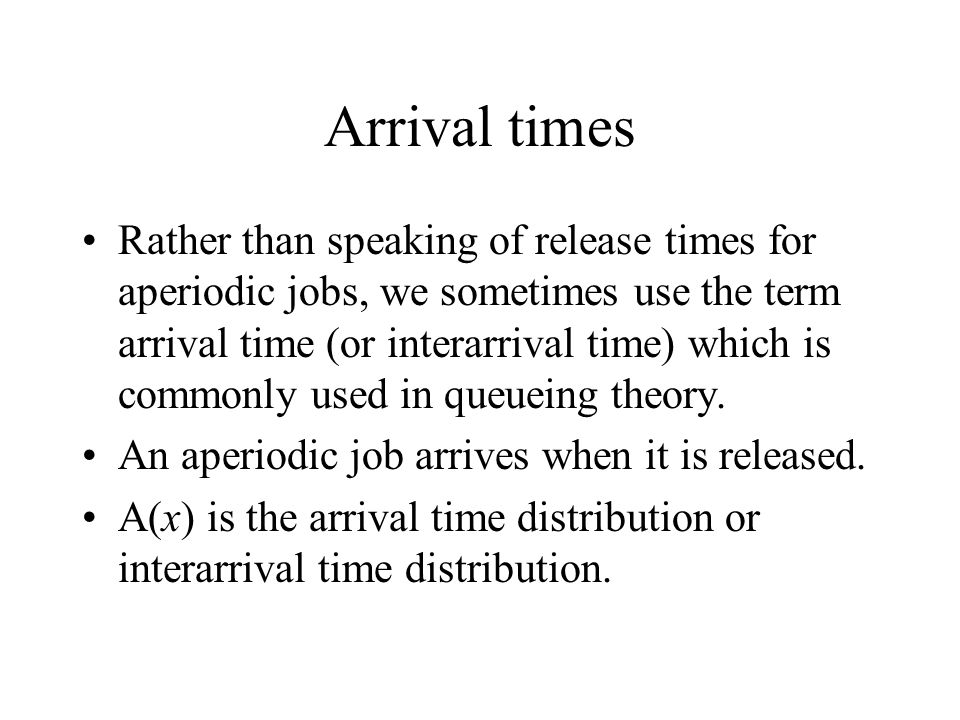 Arrival times