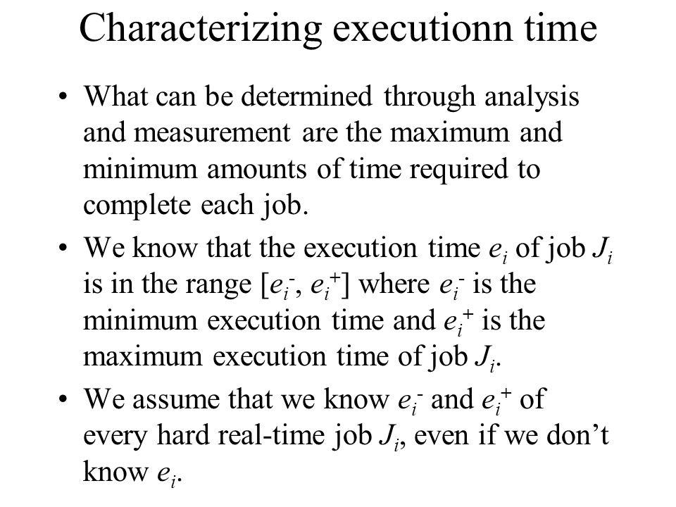 Characterizing executionn time