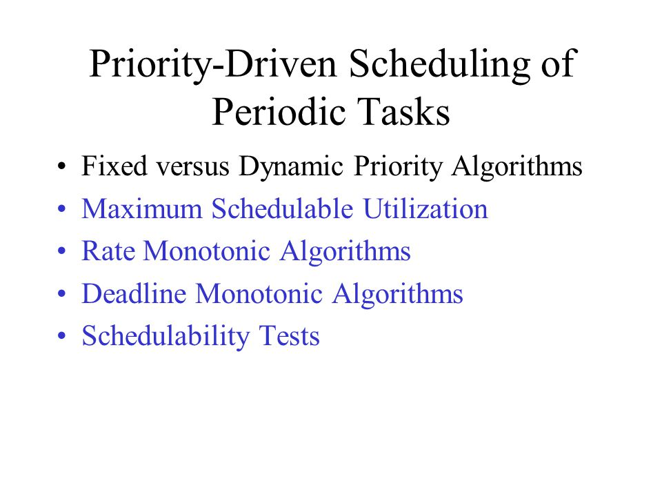 Priority-Driven Scheduling of Periodic Tasks