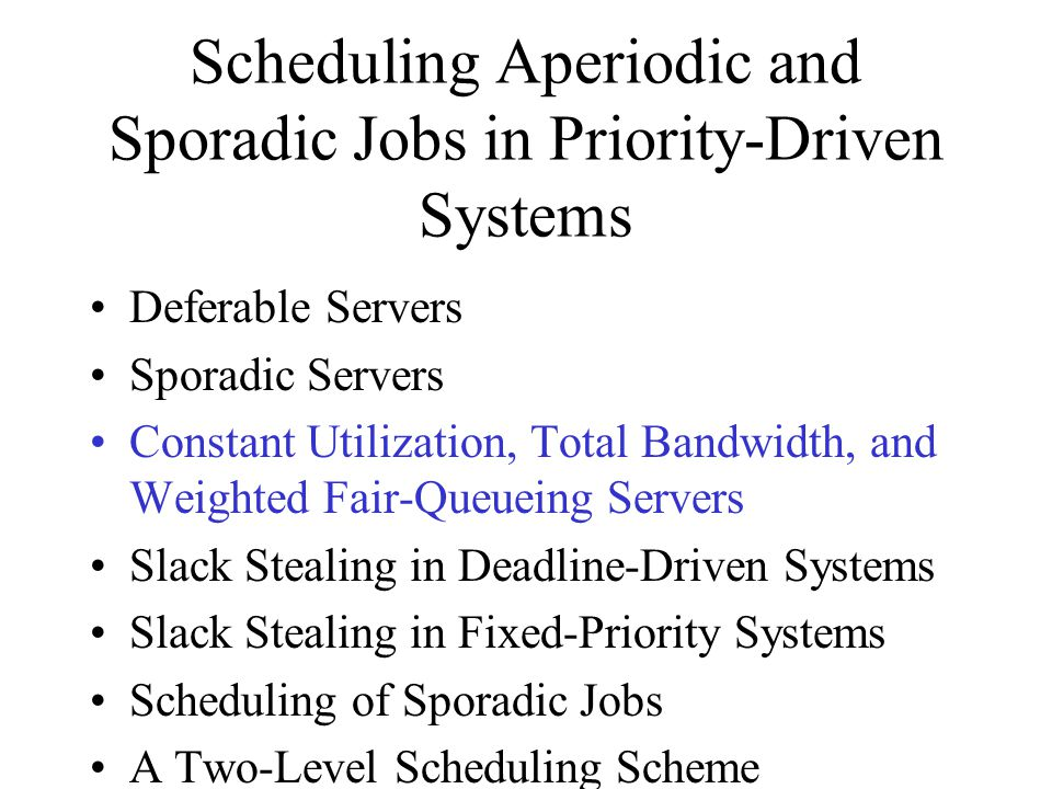 Scheduling Aperiodic and Sporadic Jobs in Priority-Driven Systems