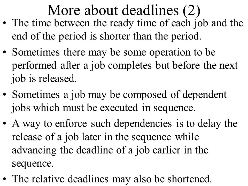 More about deadlines (2)