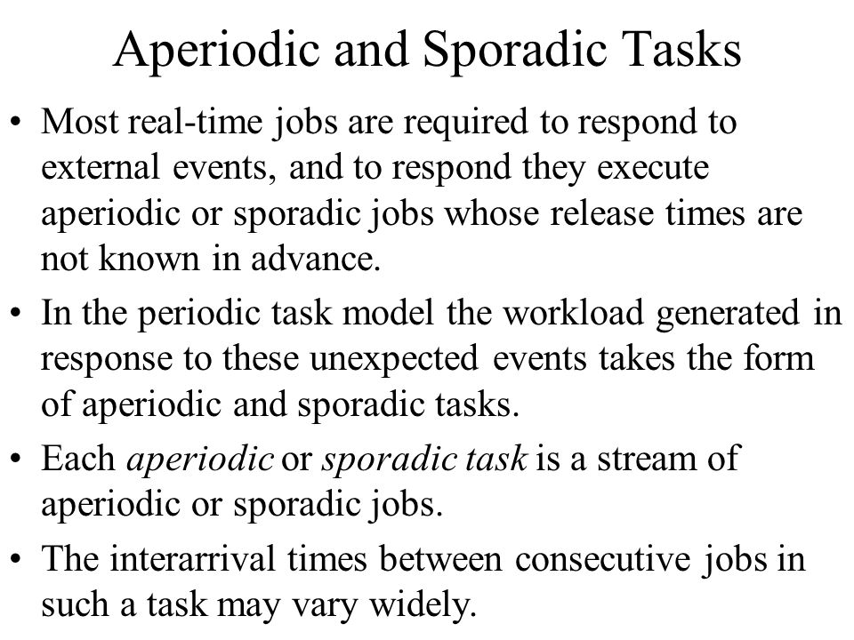 Aperiodic and Sporadic Tasks