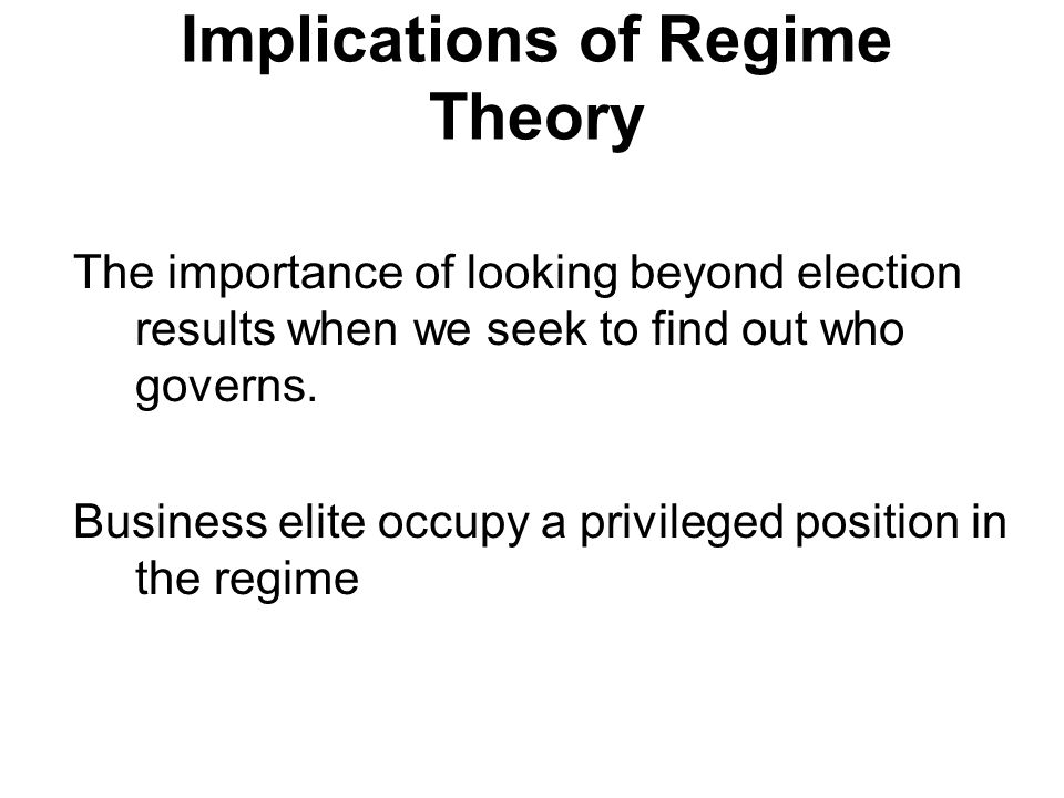 Implications of Regime Theory