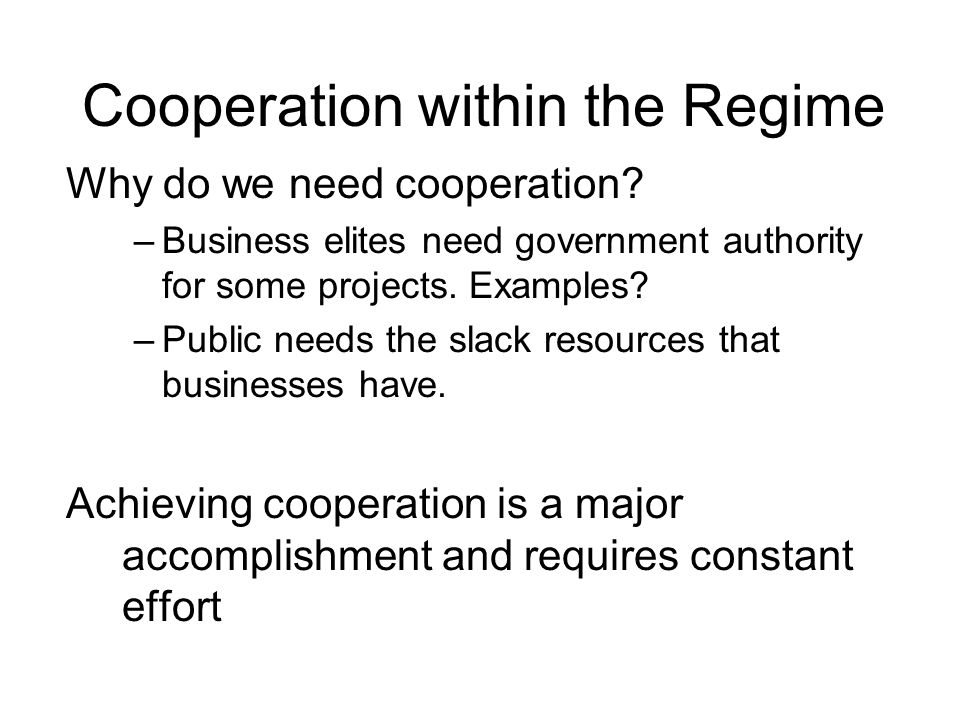 Cooperation within the Regime