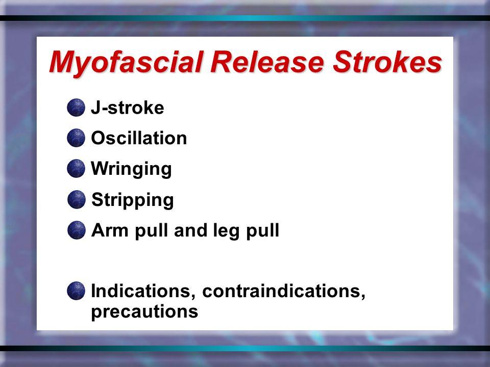 Myofascial Release Strokes
