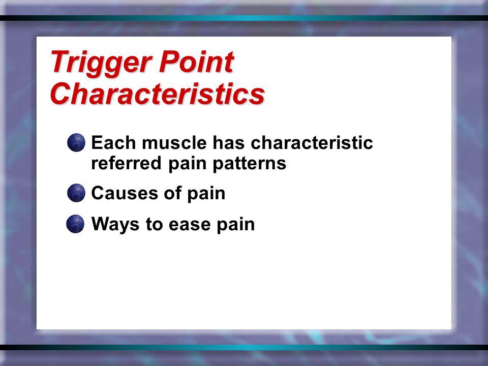 Trigger Point Characteristics