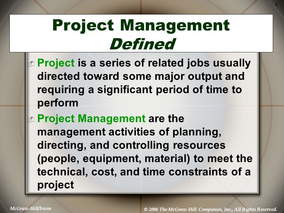 Project Management Defined