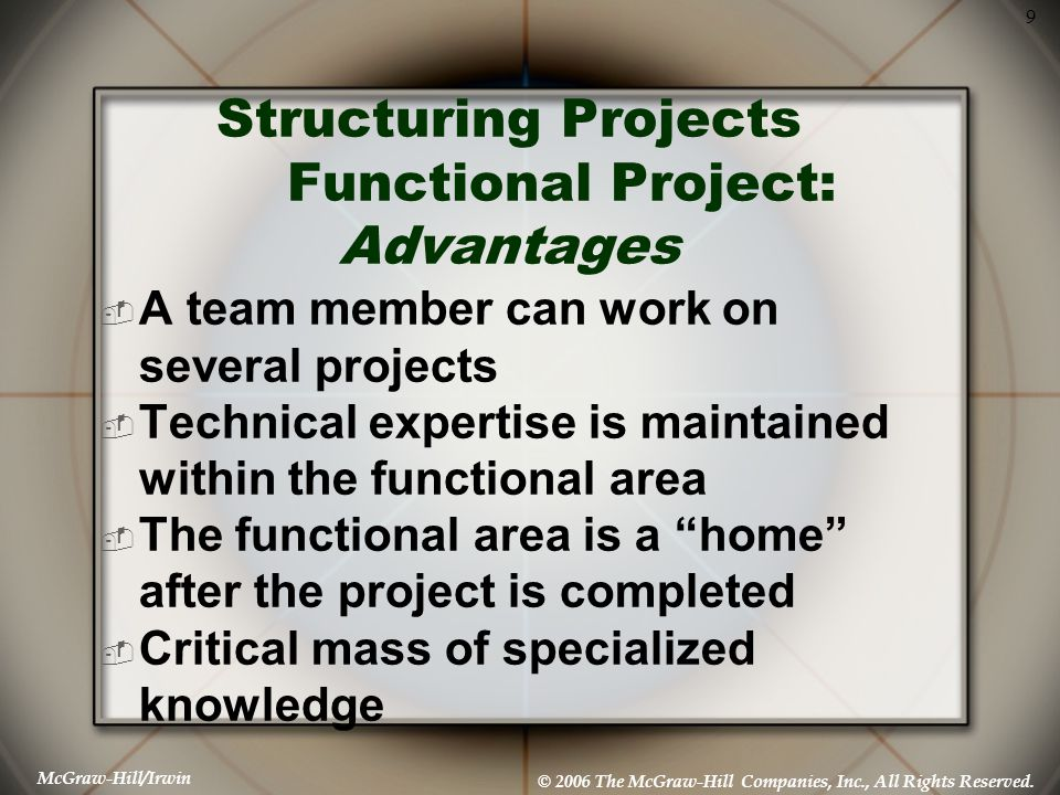 Structuring Projects Functional Project: Advantages