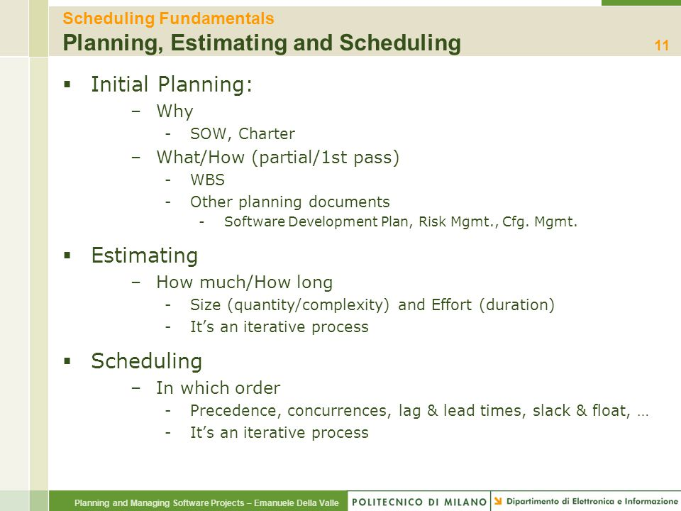 Scheduling Fundamentals Planning, Estimating and Scheduling