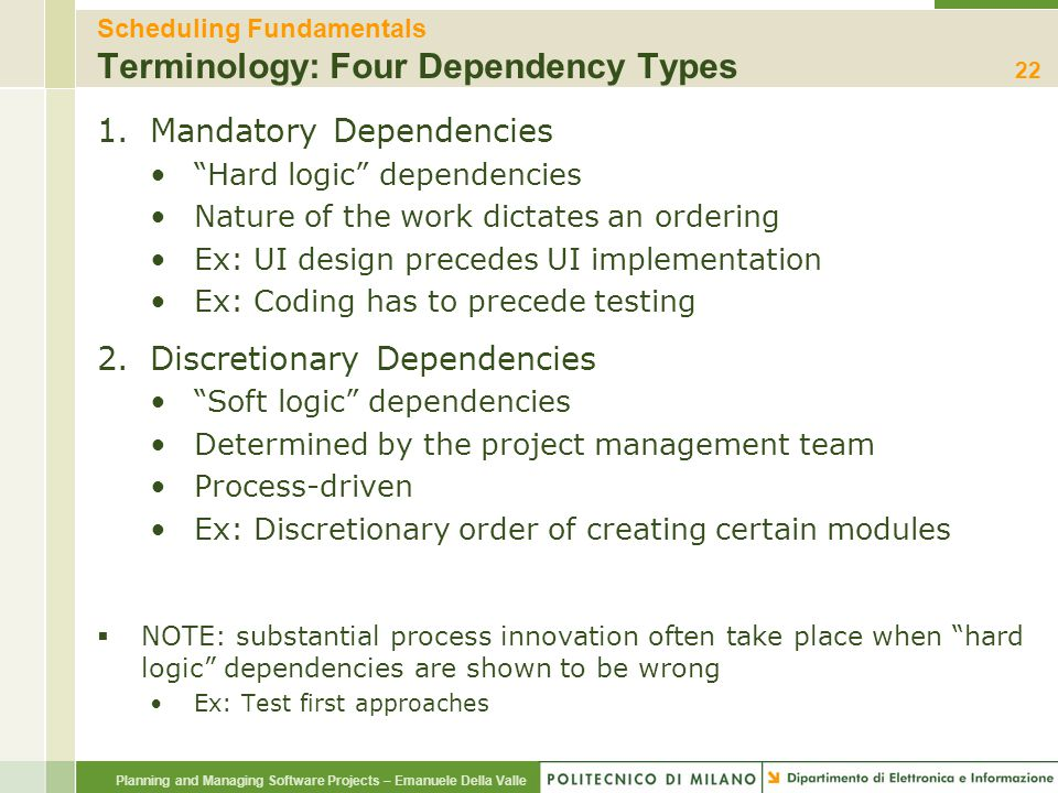 Scheduling Fundamentals Terminology: Four Dependency Types