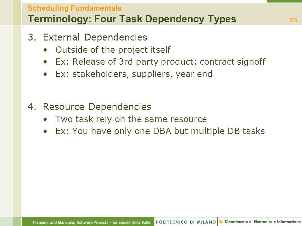 Scheduling Fundamentals Terminology: Four Task Dependency Types