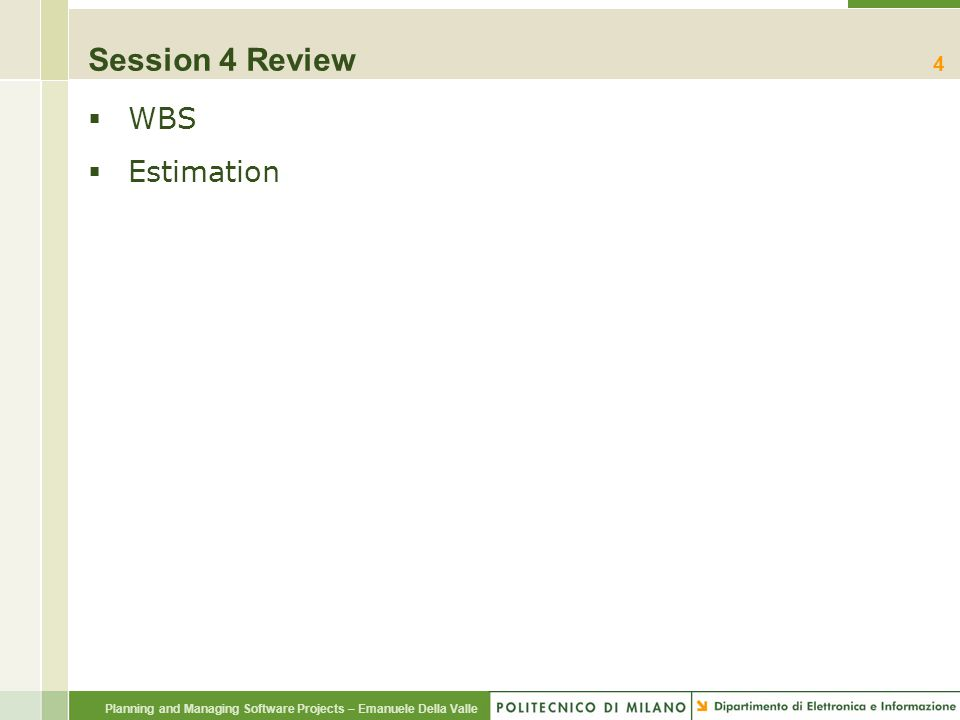 Session 4 Review WBS Estimation