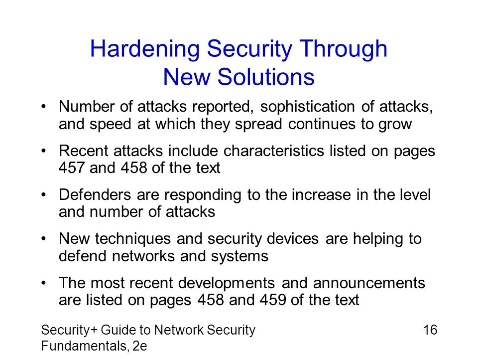 Hardening Security Through New Solutions