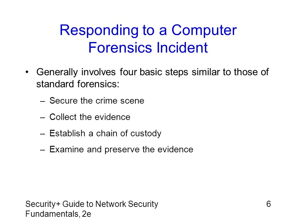 Responding to a Computer Forensics Incident