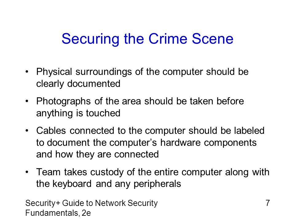 Securing the Crime Scene