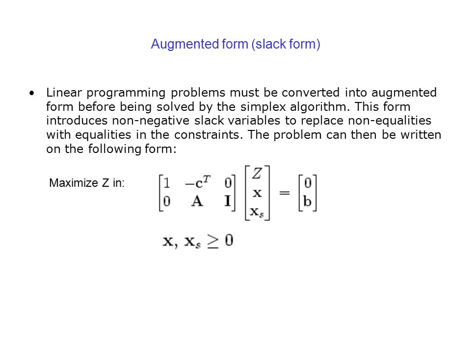 Augmented form (slack form)