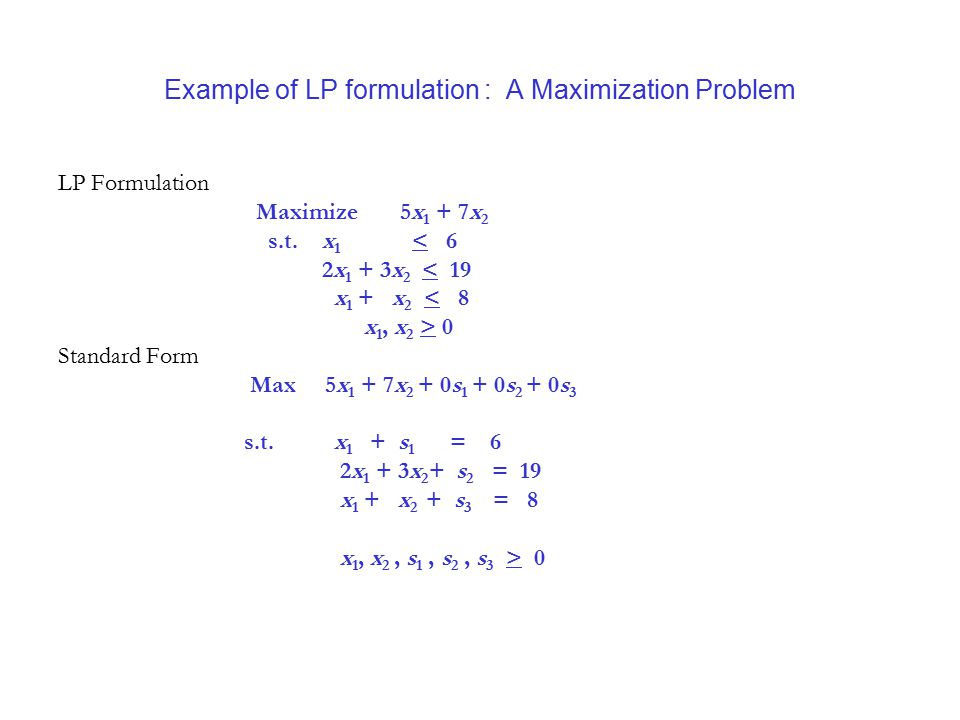 Example of LP formulation : A Maximization Problem