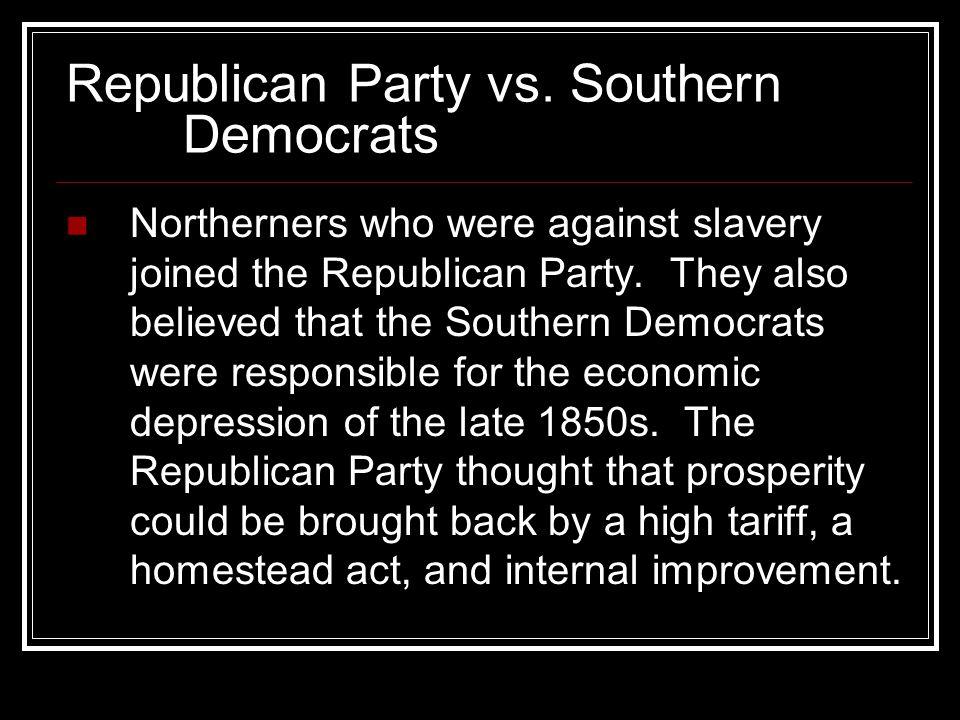 Republican Party vs. Southern Democrats