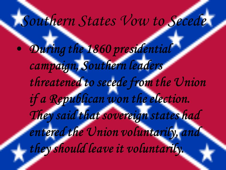 Southern States Vow to Secede
