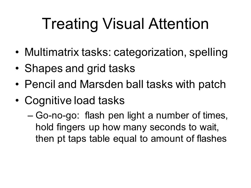 Treating Visual Attention