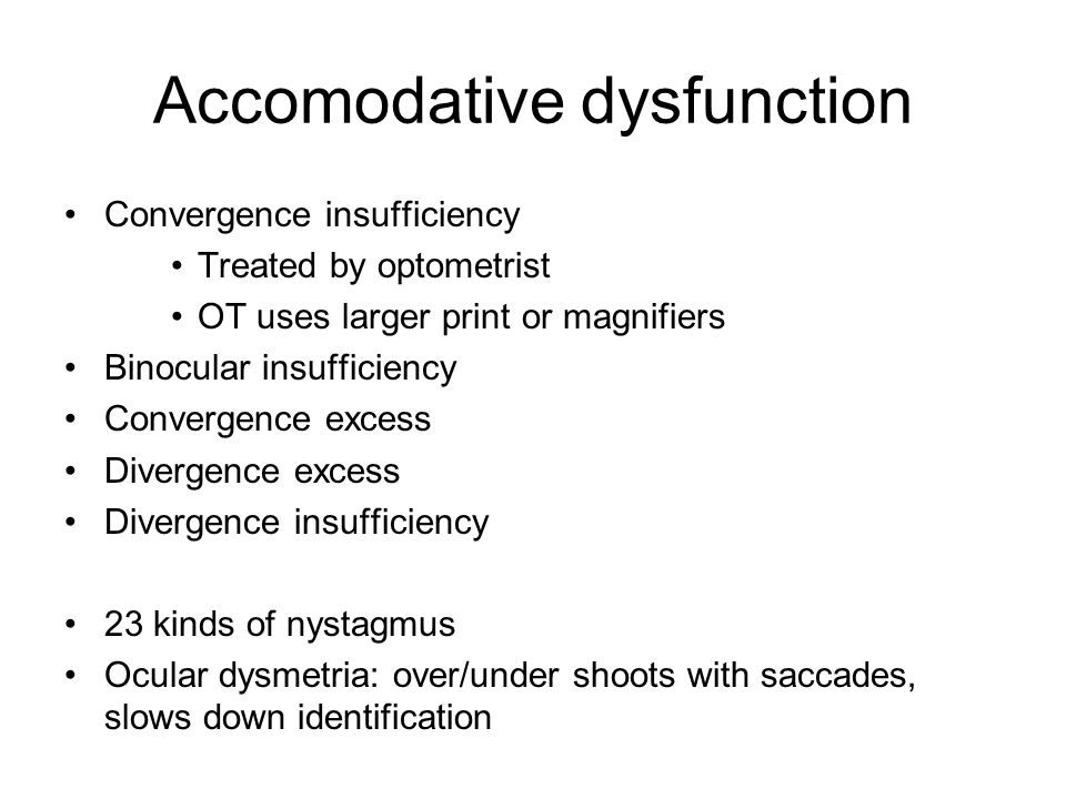 Accomodative dysfunction