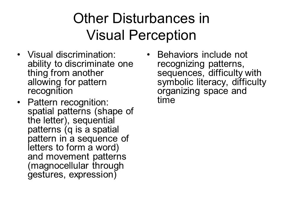 Other Disturbances in Visual Perception