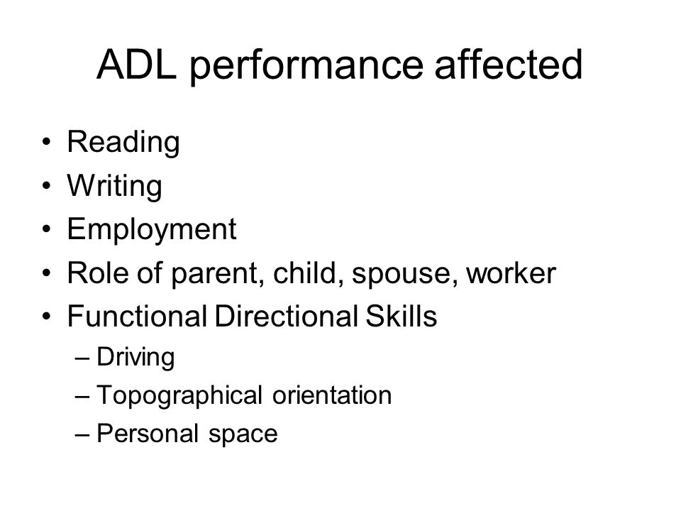 ADL performance affected