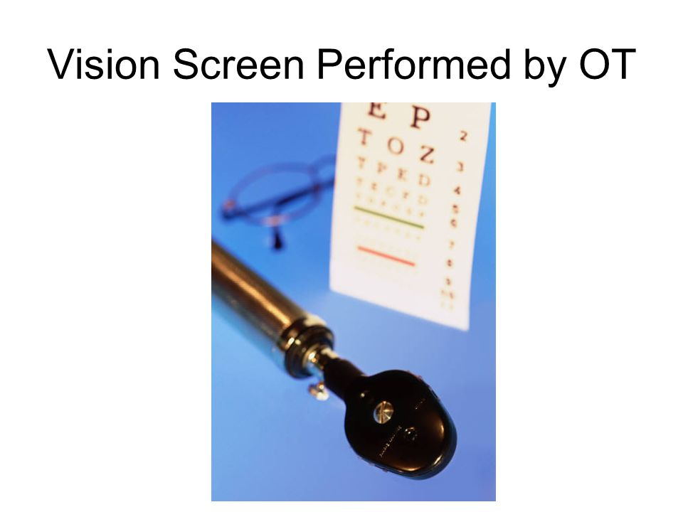 Vision Screen Performed by OT