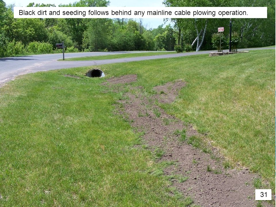 Black dirt and seeding follows behind any mainline cable plowing operation.