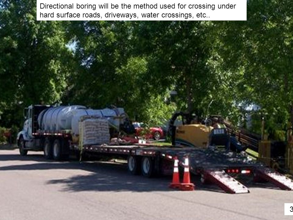 Directional boring will be the method used for crossing under