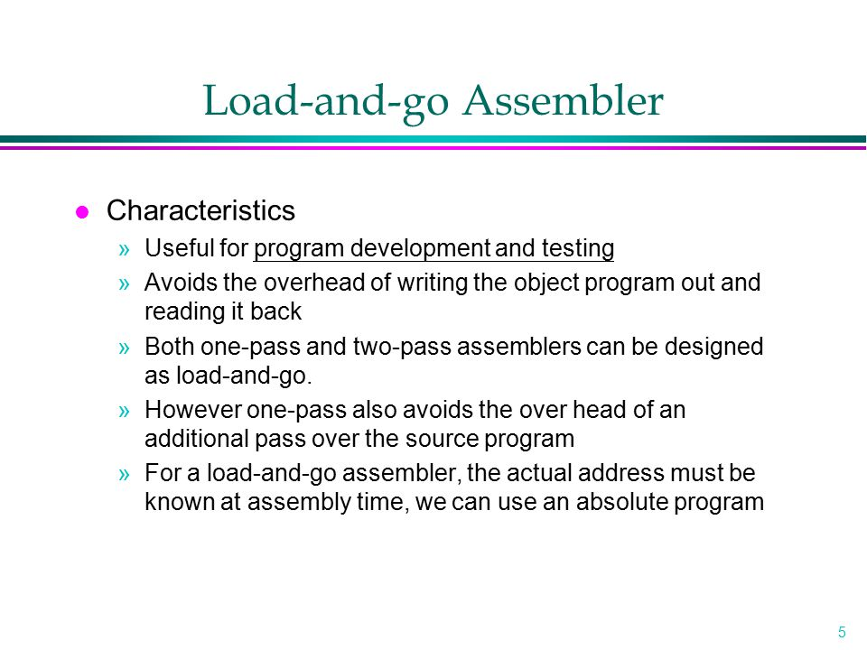 Load-and-go Assembler