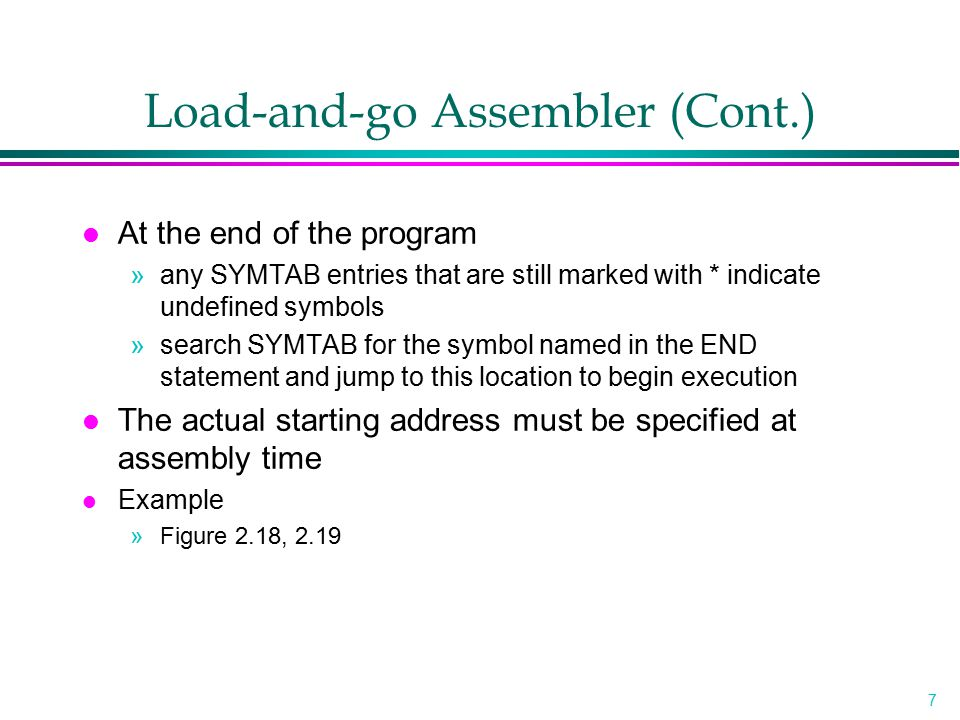 Load-and-go Assembler (Cont.)