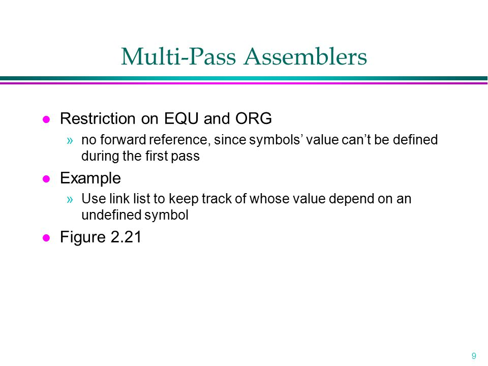 Multi-Pass Assemblers