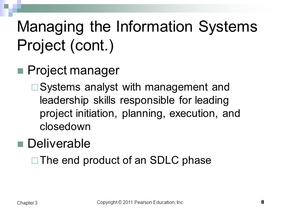 Managing the Information Systems Project (cont.)