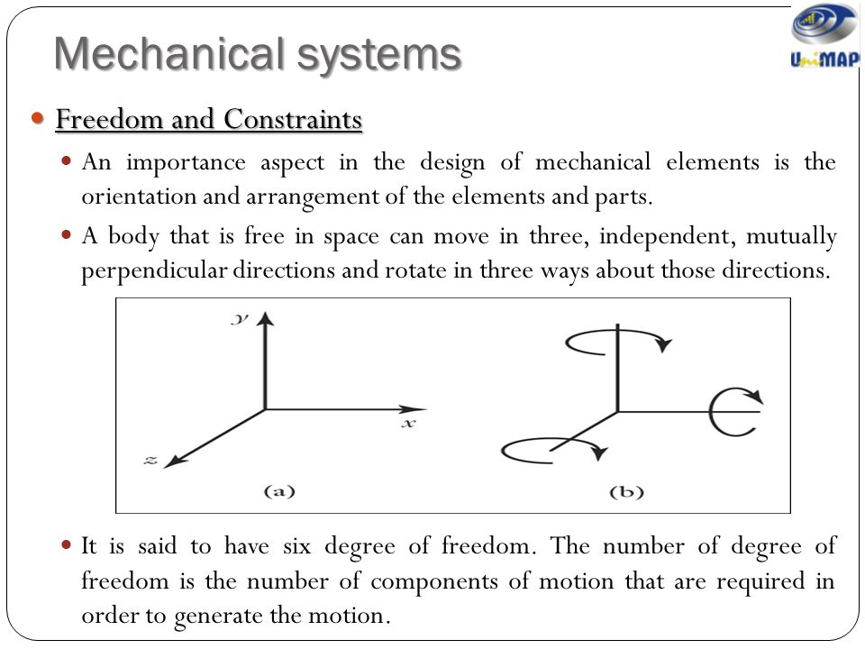 Mechanical systems Freedom and Constraints