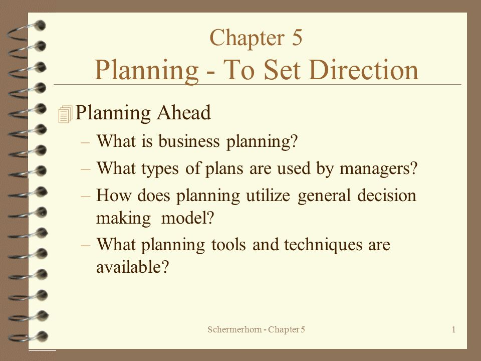 Chapter 5 Planning - To Set Direction