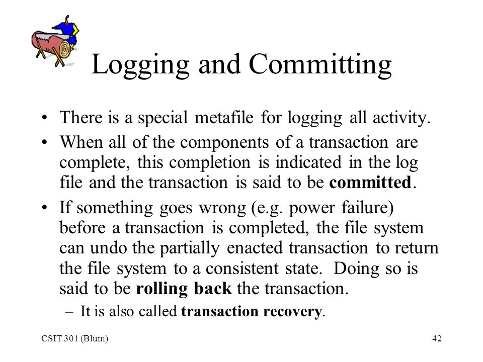 Logging and Committing