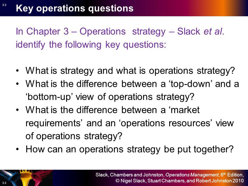 Key operations questions