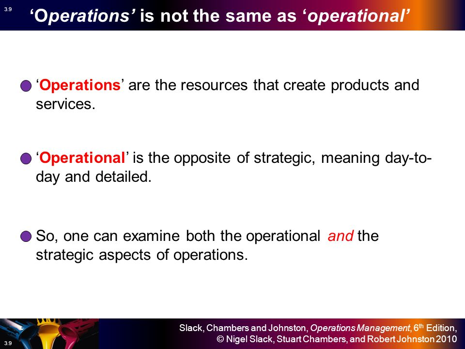 'Operations' is not the same as 'operational'